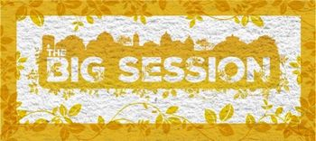 The Big Session