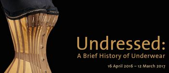 Undressed A Brief History of Underwear